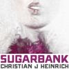 SUGARBANK / CHRISTIAN J HEINRICH