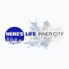 Here's Life Inner City