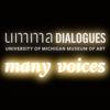 Many Voices UMMA