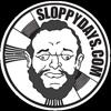SLOPPY DAYS