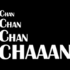 Chan Chan Chan Chaaan
