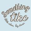 somethinglike