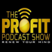 The Profit Podcast Show