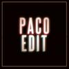 Paco Raterta Edit
