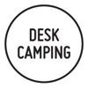 Desk Camping