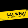SayWhat Creative Factory