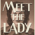 Meet The Lady