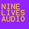 NINE LIVES AUDIO