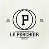 Le Perchoir Production