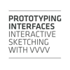 Prototyping Interfaces