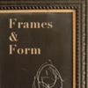 Frames & Form