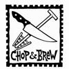 Chop & Brew