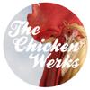 The Chicken Werks