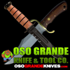 Oso Grande Knives