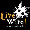 LiveWire! Media
