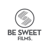 BE SWEET FILMS