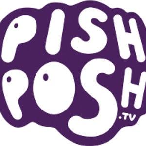 Profile picture for PishPosh.Tv