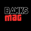 The Banks Mag