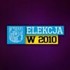 ELEKCJA w 2010