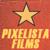 Pixelista Films