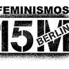 Feminismos 15MBerlin