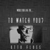 Otto Floss Freelance Watcher