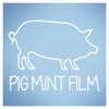 PigMintFilm