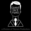 GIANT FACE FILMS
