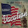 Subway Vacation