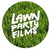 Lawn Party Films