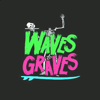 wavestograves