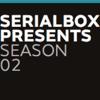 SerialBox Presents