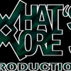 What's More? Production