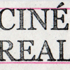 CINÉ-REAL