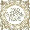OLD SCHOOL FILMS