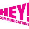 Hey! Communications