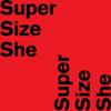 SuperSizeShe