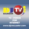 Djtv Ecuador
