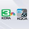 KCRA 3 & KQCA My58