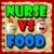 Nurse vs Food