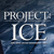 PROJECT: ICE