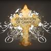 Generation of Change