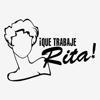 Que Trabaje Rita