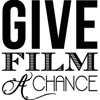 Give Films A Chance