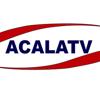 ACALATV