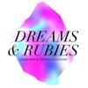 Dreams & Rubies