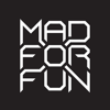MAD FOR FUN