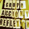 Grupo Acción y Reflexión