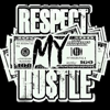RespectMyHustle