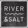 RIVER & SALT